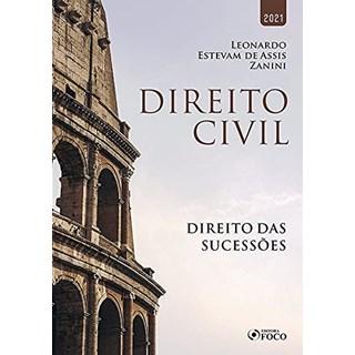 Livro Direito Civil: Direito das Sucessões 2021 - Zanini - Foco