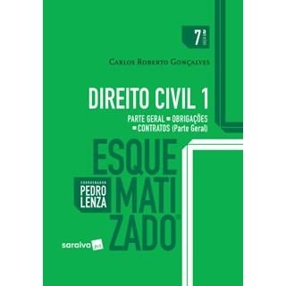 Livro - Direito Civil Esquematizado 1 - Parte Geral - Obrigações - Contratos - Gonçalves