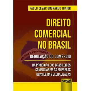 Livro - Direito Comercial no Brasil - Junior - Juruá