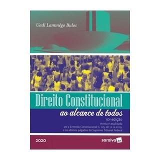 Livro - Direito Constitucional ao Alcance de Todos - Bulos 10º edição