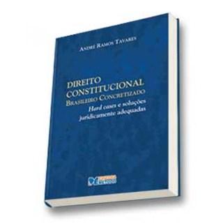 Livro - Direito Constitucional Brasileiro Concretizado Vol. 1 - Tavares