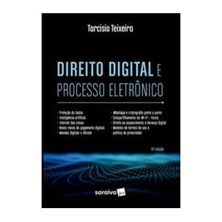 Livro - Direito Digital e Processo Eletrônico - Teixeira 5º edição