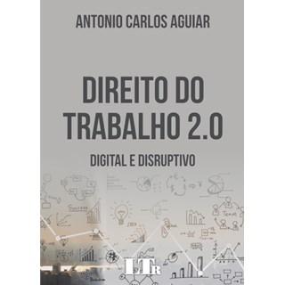 Livro - Direito do trabalho 2.0 - Digital e disruptivo