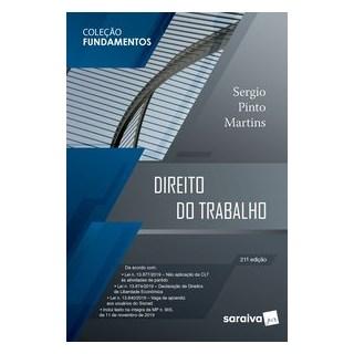 Livro - Direito do Trabalho - Coleção Fundamentos - 21ª Ed. 2020 - Martins 21º edição