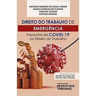 Livro - Direito do Trabalho de Emergência - Júnior - Revista dos Tribunais