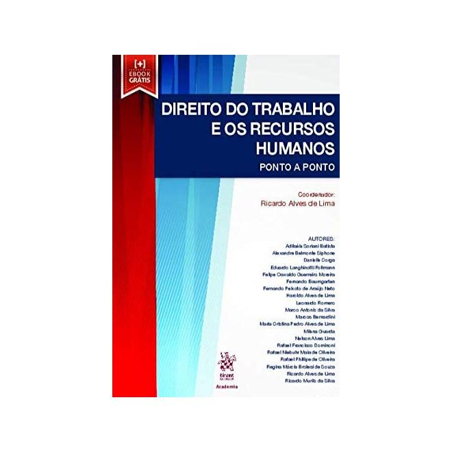 Livro Direito do Trabalho e os Recursos Humanos - Lima - Tirant