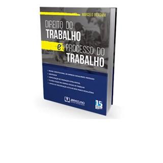 Livro - Direito do Trabalho e Processo do Trabalho - Braghini