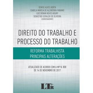 Livro - Direito do trabalho e processo do trabalho - Reforma trabalhista - principais alterações - Horta