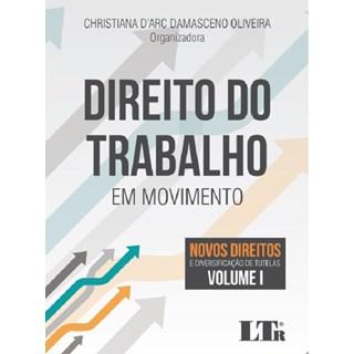 Livro - Direito Do Trabalho Em Movimento - Oliveira