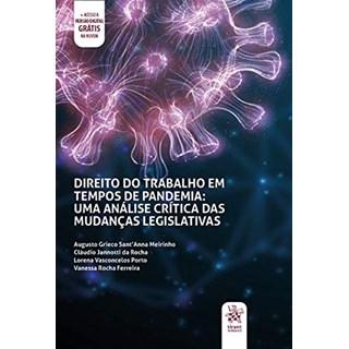 Livro Direito do Trabalho em Tempos de Pandemia - Rocha - Tirant