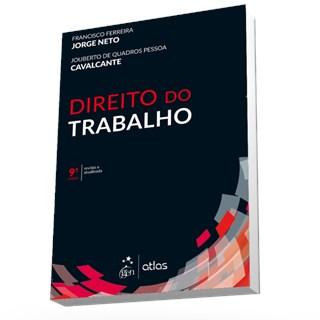 Livro - Direito do Trabalho - Jorge Neto