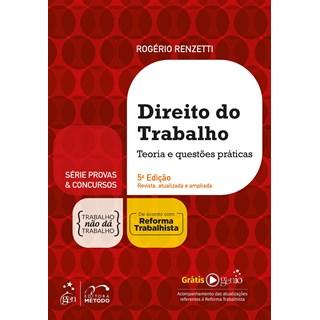 Livro Direito do Trabalho - Teoria e Questões Práticas - Renzetti