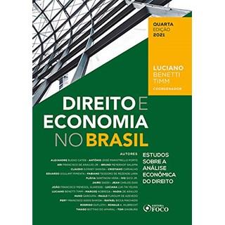 Livro Direito e Economia no Brasil - Timm - Foco