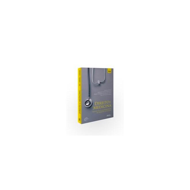 Livro - Direito e medicina: Autonomia e vulnerabilidade em ambiente hospitalar - 1ª edição - 2018 -