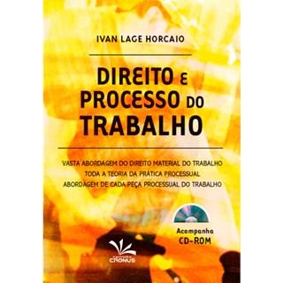 Livro - Direito e Processo do Trabalho - Horcaio