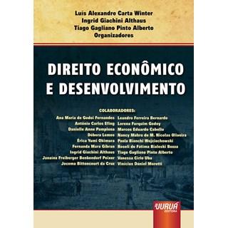 Livro - Direito Econômico e Desenvolvimento - Alberto - Juruá