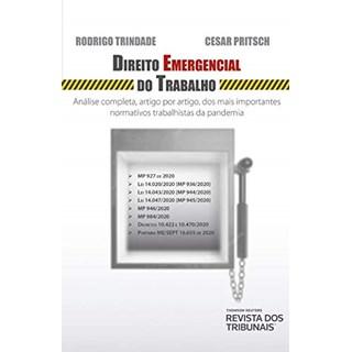 Livro Direito Emergencial do Trabalho - Trindade - Revista dos Tribunais
