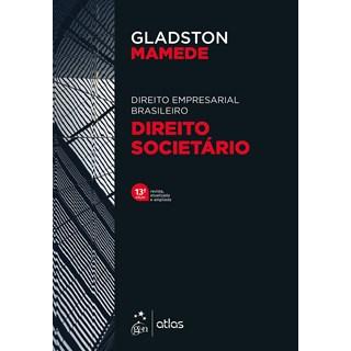 Livro - Direito Empresarial Brasileiro - Direito Societário Sociedades Simples e Empresárias - MAMED
