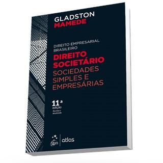 Livro - Direito Empresarial Brasileiro - Direito Societário: Sociedades Simples e Empresárias - Vol.2 - Mamede