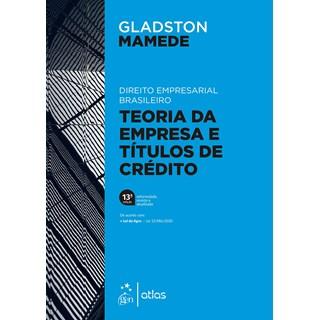 Livro Direito Empresarial Brasileiro: Teoria Geral da Empresa e Títulos de Crédito - Mamede - Atlas