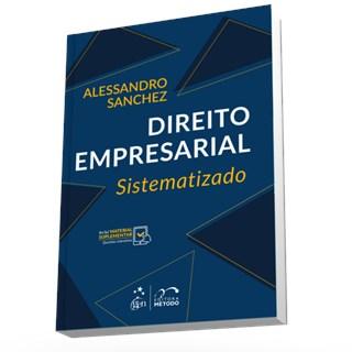 Livro - Direito Empresarial Sistematizado - Sanchez