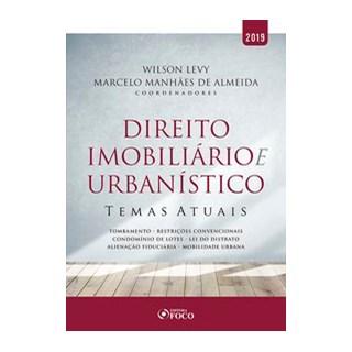 Livro - Direito imobiliário e urbanístico: Temas atuais - 1ª edição - 2019 - Fernandes 1º edição