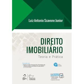 Livro Direito Imobiliário: Teoria e Prática - Scavone Junior - Pré-Venda