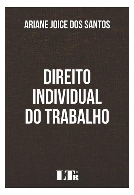 Livro - DIREITO INDIVIDUAL DO TRABALHO