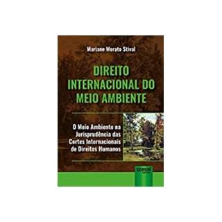 Livro - Direito Internacional do Meio Ambiente - Stival - Juruá