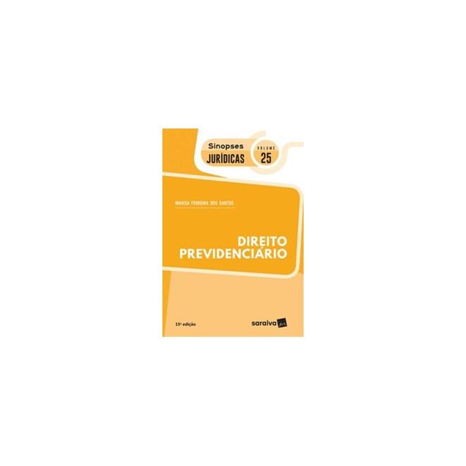 Livro - Direito Previdenciário - Coleção Sinopses Jurídicas - Volume 25 - Santos 15º edição