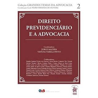 Livro Direito Previdenciário e a Advocacia - Mazera - Tirant