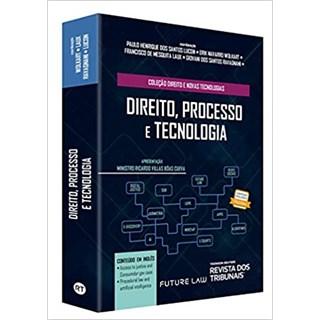 Livro - Direito, Processo e Tecnologia - Wolkart - Revista do Tribunais
