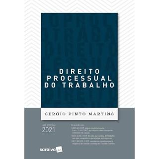 Livro Direito Processual do Trabalho 43ª Edição - Martins - Saraiva