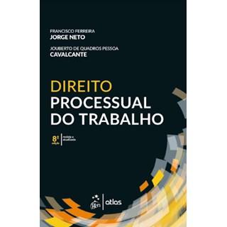 Livro - Direito Processual do Trabalho - Jorge Neto