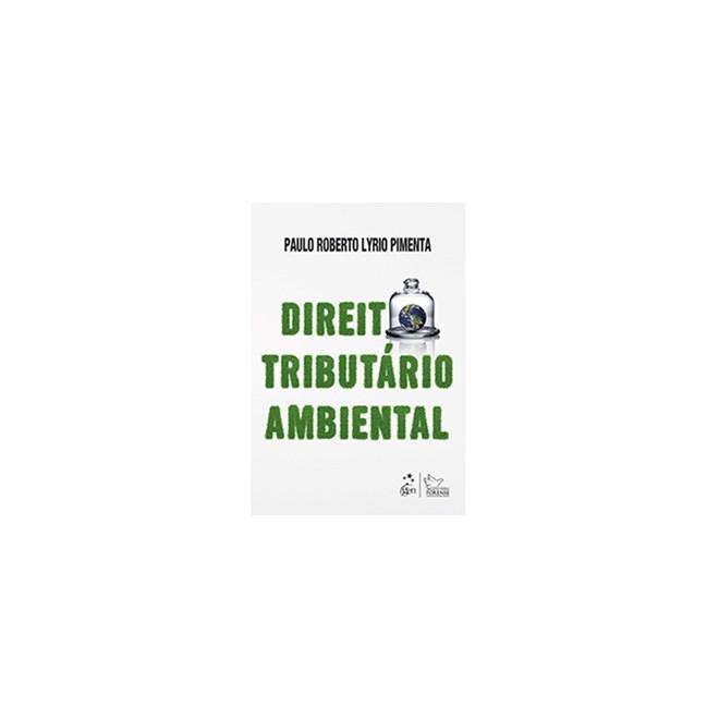 Livro - Direito Tributário Ambiental - Pimenta