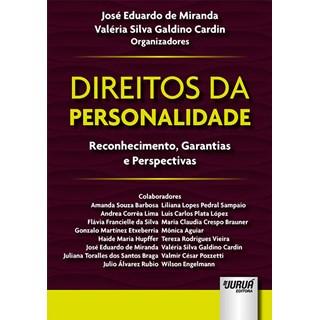 Livro - Direitos da Personalidade: Reconhecimento, Garantias e Perspectivas - Miranda - Juruá