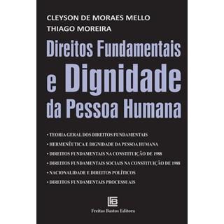 Livro - Direitos Fundamentais e Dignidade da Pessoa Humana - Mello