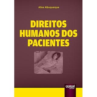 Livro - Direitos Humanos dos Pacientes - Albuquerque