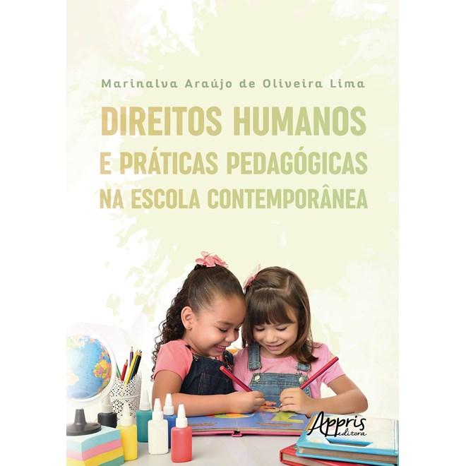 Livro - Direitos Humanos e Práticas Pedagógicas na Escola Contemporânea - Lima