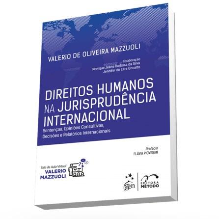 Livro -  Direitos Humanos na Jurisprudência Internacional - Mazzuoli