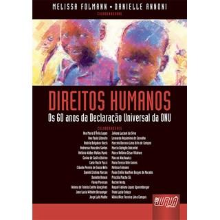 Livro - Direitos Humanos: Os 60 anos da Declaração Universal da ONU - Folmann - Juruá