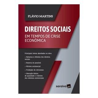 Livro - Direitos Sociais em tempos de Crise Econômica - Martins - Saraiva