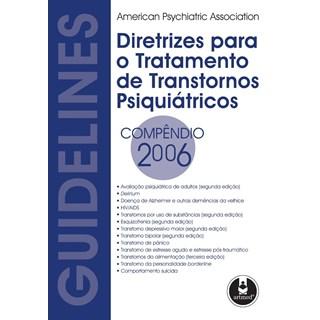 Livro - Diretrizes para o Tratamento de Transtornos Psiquiátricos - APA - Compêndio @@