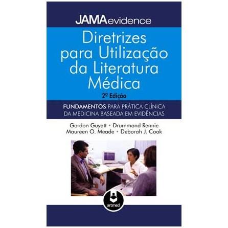 Livro - Diretrizes para Utilização de Literatura Médica - Fundamentos para Prática Clínica da Medicina Baseada em Evidências - Guyatt @@