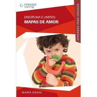 Livro - Disciplina e Limites: Mapas de Amor - Rosas