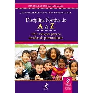 Livro - Disciplina Positiva de A a Z - Nelsen - Manole