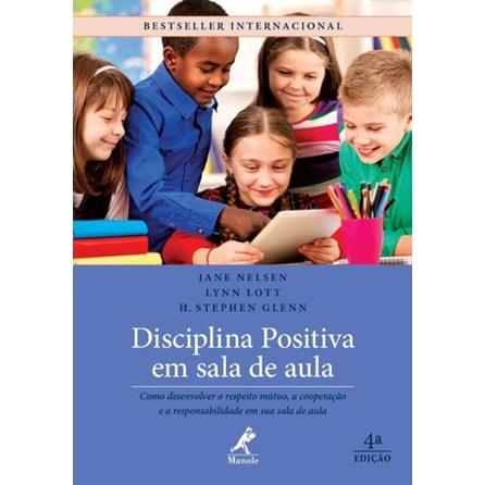 Livro - Disciplina Positiva em Sala de Aula - Nelsen