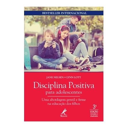 Livro - Disciplina Positiva para Adolescentes - Nelsen