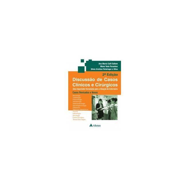 Livro - Discussão de Casos Clínicos e Cirúrgicos - Sallum