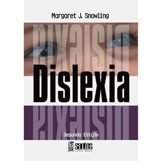 Livro - Dislexia, Fala e Linguagem - Snowling